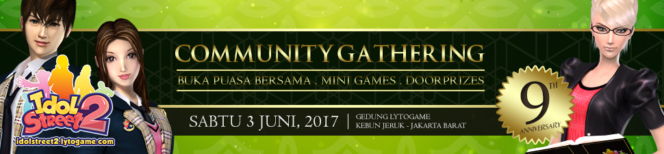 [IdolStreet 2] Community Gathering - Lets Share