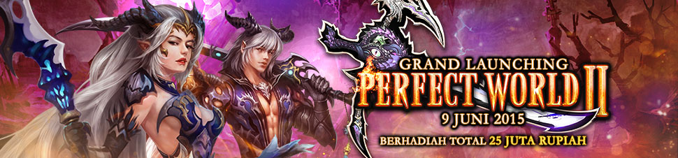 [PW] Grand Launching Perfect World 2