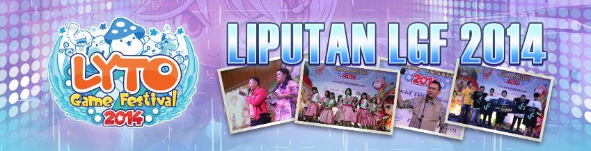 [LYTO] LIPUTAN LYTO GAME FESTIVAL 2014