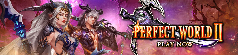 Grand Launching Perfect World 2 (Play Now)