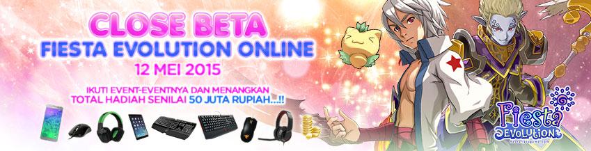 [FE] Close Beta Fiesta Evolution (12 Mei 2015)
