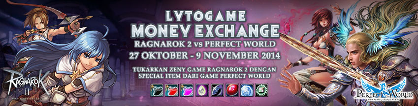 [LYTO] MONEY EXCHANGE - RAGNAROK 2 VS PERFECT WORLD