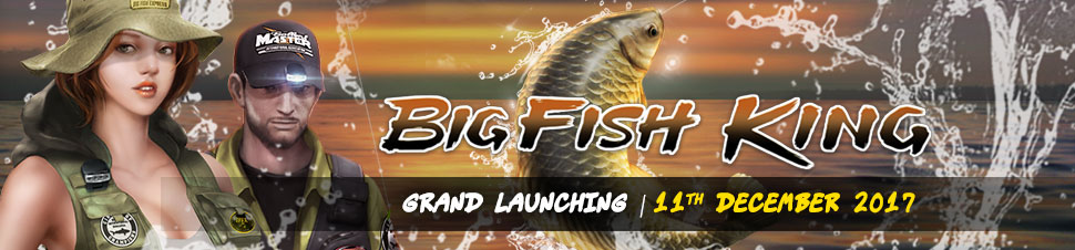 [BIG FISH KING] Soft Launching !
