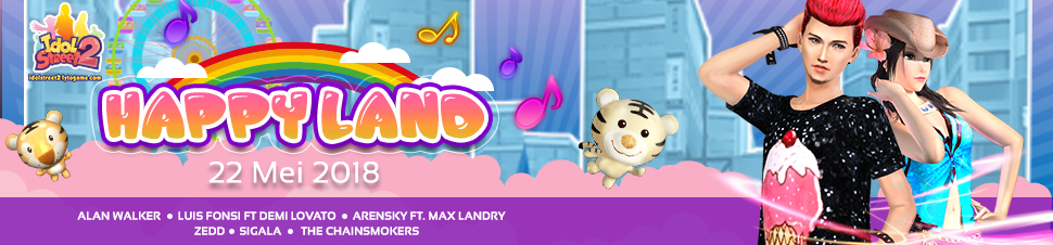 [IDOL] Update Happy Land