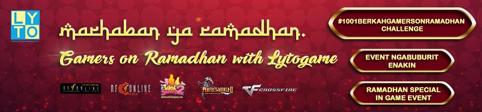 [LYTO] #gamersonramadhan