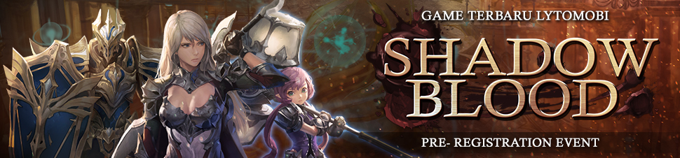ShadowBlood Pre-Registration