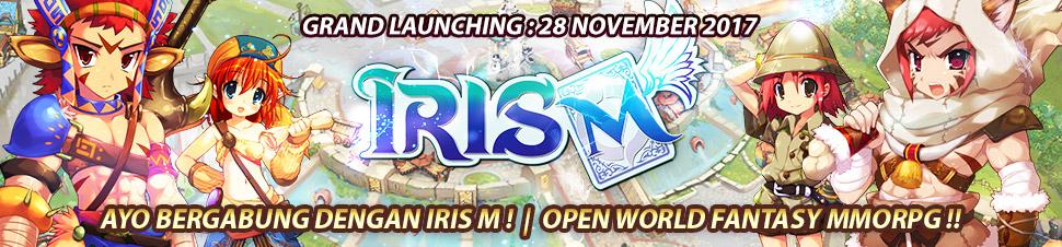 [Iris M] Grand Launching IRIS M