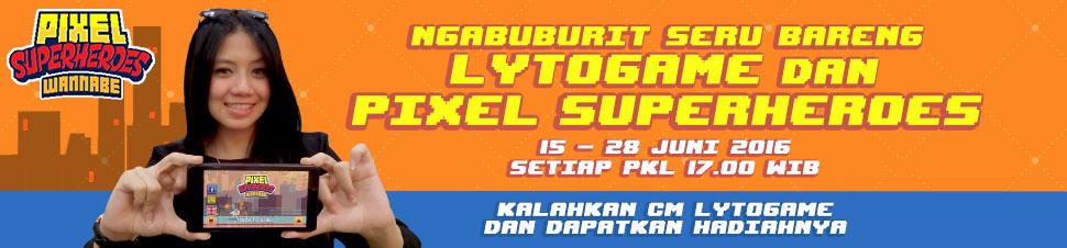 Ngabuburit seru bareng Lytogame dan Pixel Heroes